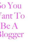 Be a Blogger And Not a Beggar