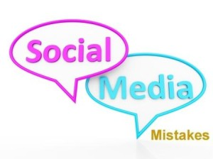 10 Top Social Media Mistakes You Should Not Make
