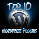 Top 10 Best WordPress Plugins Your Blog Must Have