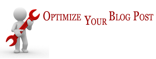 Tips for Optimizing Blog Posts