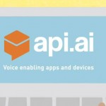 Api.ai – What The Future of Voice Interfaces Looks Like