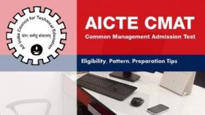 Find Complete Details About AICTE CMAT Exam