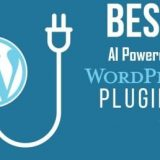 5 Best AI Powered WordPress Plugins To Improve Your Blog