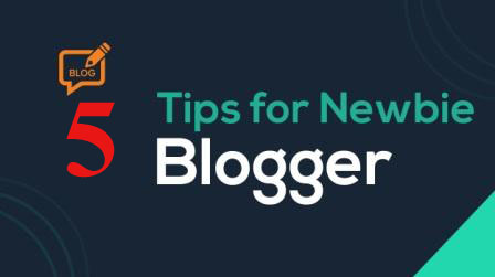 Blogging Tips for newbie bloggers